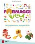 formaggi veg libro 69061 - Formaggi Veg