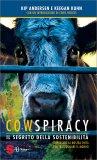 il segreto della sostenibilita 109564 1 - Cowspiracy: il Segreto della Sostenibilità