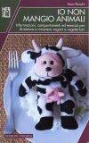 io non mangio animali 115009 - Io Non Mangio Animali - ricette-vegane-dal-web-