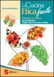 la cucina etica facile 16774 - La Cucina Etica Facile - ricette-vegane-dal-web-
