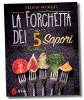 la forchetta dei 5 sapori 109562 - La Forchetta dei 5 Sapori
