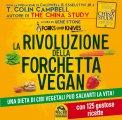 la rivoluzione della forchetta vegan libro 61712 - La Rivoluzione della Forchetta Vegan