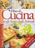 libro cucina animali - Il Libro di Cucina per gli Amici degli Animali