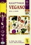 ricettario vegano etica e salute libro 53791 - Ricettario Vegano Etica e Salute