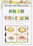 ricettario vegetariano vegano pensieri verdi e buoni 98725 - Ricettario Vegetariano-Vegano - Pensieri Verdi e Buoni
