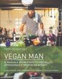 vegan man libro 90767 - Vegan Man - ricette-vegane-dal-web-