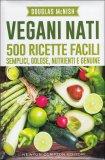 vegani nati 118528 - Vegani Nati - ricette-vegane-dal-web-