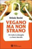 vegano ma non strano 95779 - Vegano ma non Strano